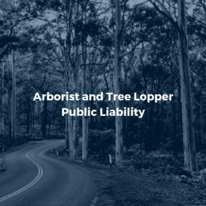 Public Liability for Arborists and Tree Loppers